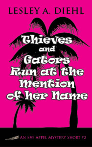 Thieves and Gators Run at the mention of her name